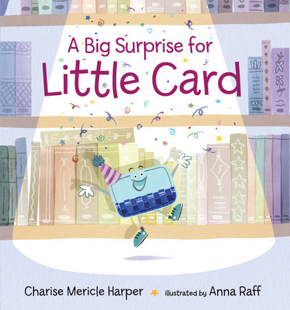 A Big Surprise for Little Card by Charise Mericle Harper