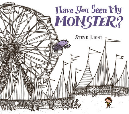 Have You Seen My Monster? by Steven Light