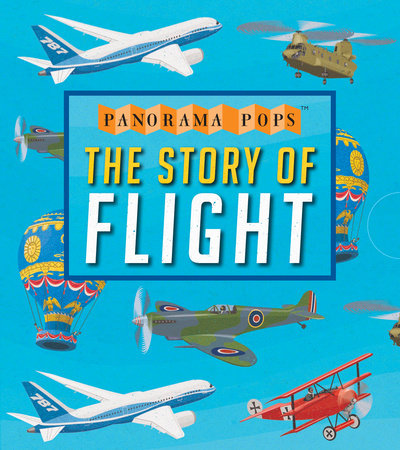 The Story of Flight: Panorama Pops by Candlewick Press