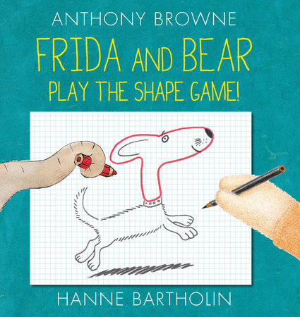 Frida and Bear Play the Shape Game! by Anthony Browne and Hanne Bartholin