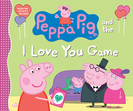 Peppa Pig and the I Love You Game by Candlewick Press