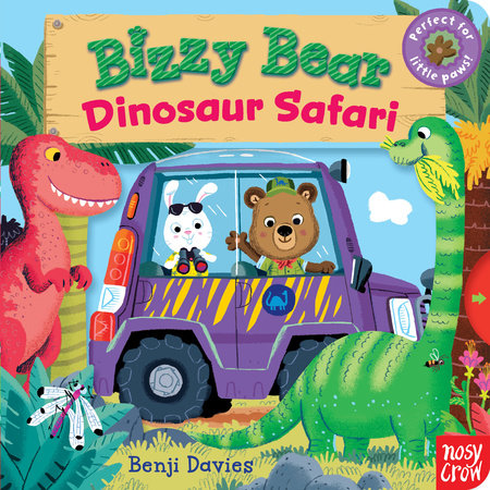 Bizzy Bear: Dinosaur Safari by Nosy Crow
