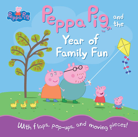 Peppa Pig and the Year of Family Fun by Candlewick Press