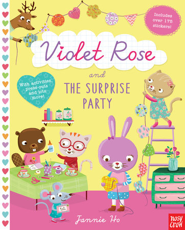 Violet Rose and the Surprise Party by Nosy Crow