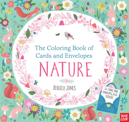 The Coloring Book of Cards and Envelopes: Nature by Nosy Crow