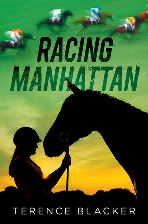 Racing Manhattan by Terence Blacker