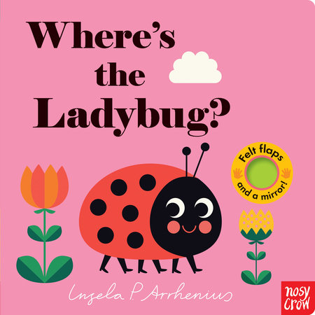 Where's the Ladybug? by Nosy Crow