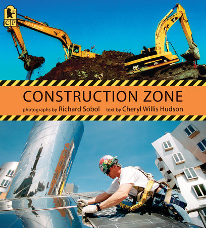 Construction Zone by Cheryl Willis Hudson