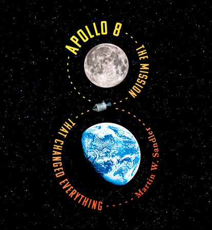 Apollo 8 by Martin W. Sandler