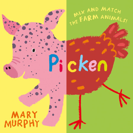 Picken by Mary Murphy