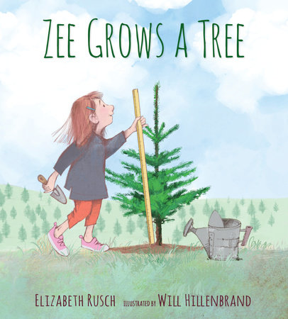 Zee Grows a Tree by Elizabeth Rusch