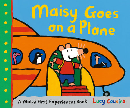 Maisy Goes on a Plane by Lucy Cousins