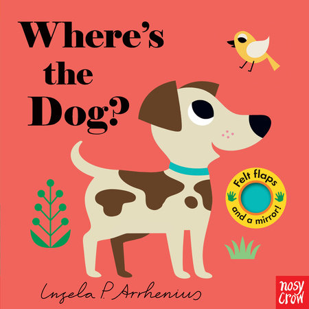 Where's the Dog? by Nosy Crow