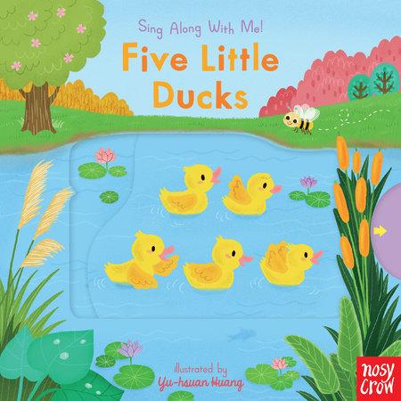 Five Little Ducks by Nosy Crow