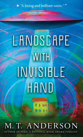 Landscape with Invisible Hand by M. T. Anderson