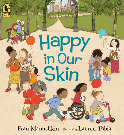Happy in Our Skin by Fran Manushkin