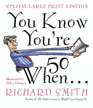 You Know You're Fifty When by Richard Smith