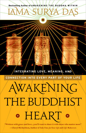Awakening the Buddhist Heart by Lama Surya Das