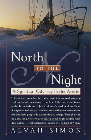 North to the Night by Alvah Simon