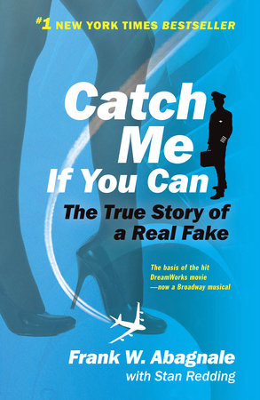 Catch Me If You Can by Frank W. Abagnale and Stan Redding