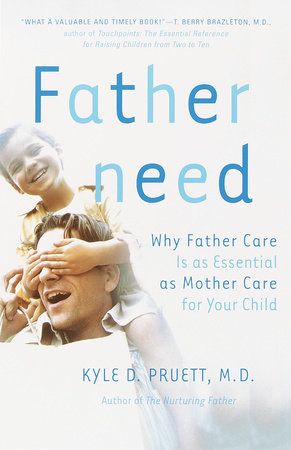 Fatherneed by Kyle Pruett