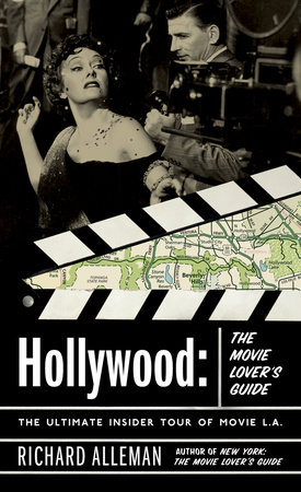 Hollywood: The Movie Lover's Guide by Richard Alleman
