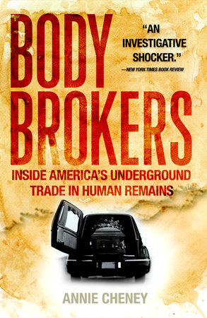 Body Brokers by Annie Cheney