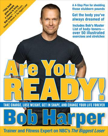 Are You Ready! by Bob Harper