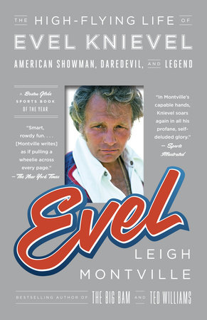 Evel by Leigh Montville
