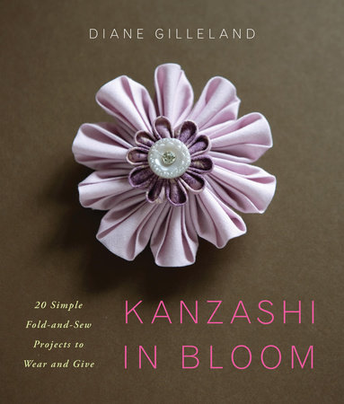 Kanzashi in Bloom by Diane Gilleland