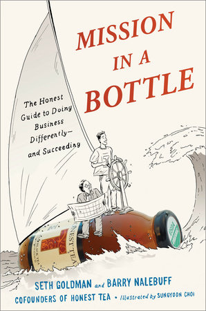 Mission in a Bottle by Seth Goldman and Barry Nalebuff