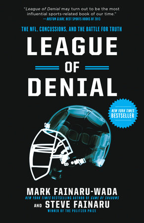 League of Denial by Mark Fainaru-Wada and Steve Fainaru