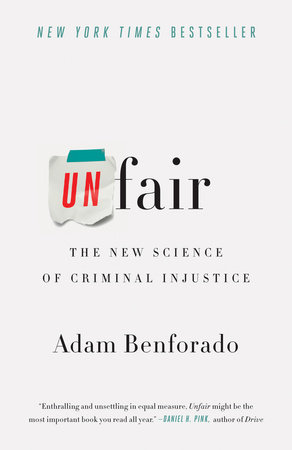 Unfair by Adam Benforado