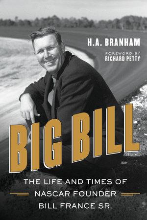 Big Bill by H.A. Branham
