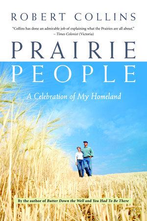 Prairie People by Robert Collins