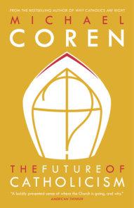 The Future of Catholicism