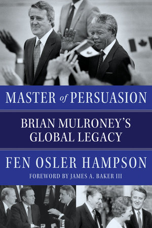 Master of Persuasion by Fen Osler Hampson