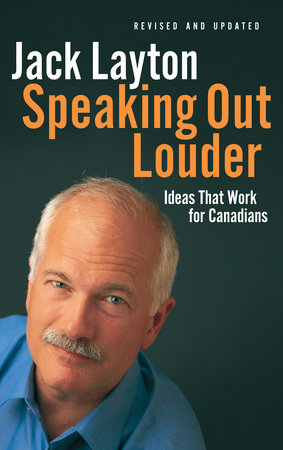 Speaking Out Louder by Jack Layton