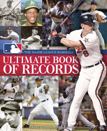 The Major League Baseball Ultimate Book of Records by Major League Baseball