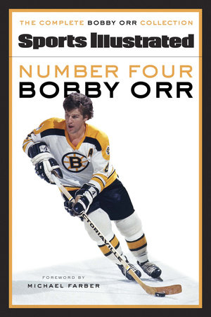 Number Four Bobby Orr by Sports Illustrated
