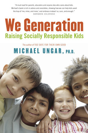 We Generation by Michael Ungar