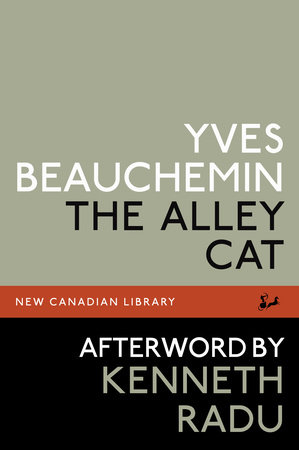 The Alley Cat by Yves Beauchemin