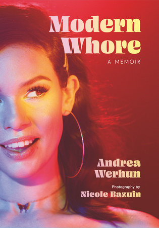 Modern Whore by Andrea Werhun and Nicole Bazuin