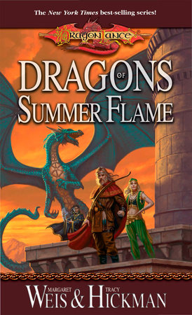 Dragons of Summer Flame by Margaret Weis, Tracy Hickman