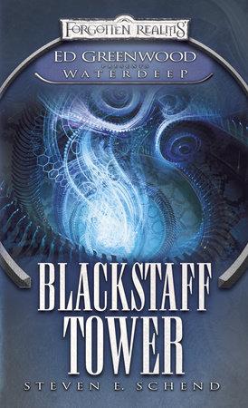 Blackstaff Tower by Steven E. Schend