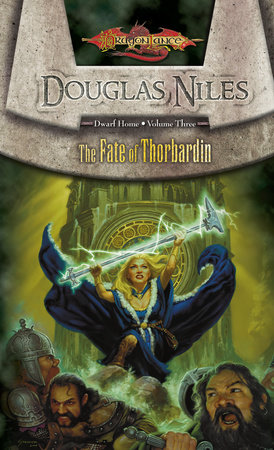 Fate of Thorbardin by Douglas Niles