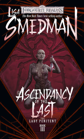 Ascendency of the Last by Lisa Smedman