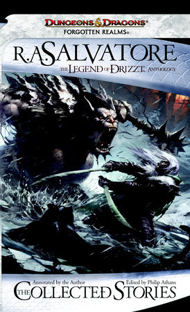The Collected Stories: The Legend of Drizzt by R.A. Salvatore