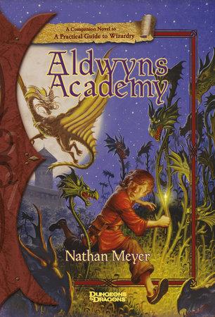 Aldwyn's Academy by Nathan Meyer