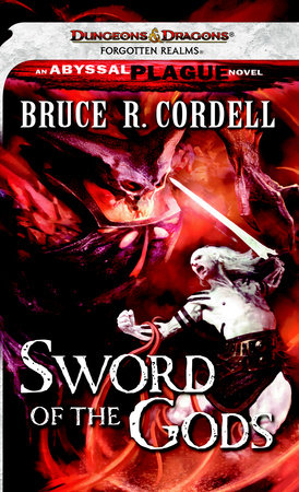Sword of the Gods by Bruce R. Cordell